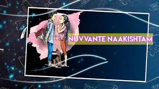 nuvvanTe naakishTam lyrics song💞 movie:Nuvvu Leka Nenu Lenu💞WhatsApp status Telugu