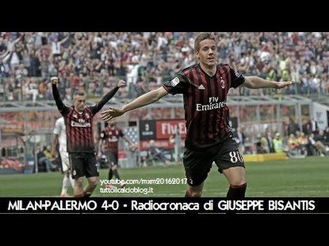 MILAN-PALERMO 4-0 - Radiocronaca di Giuseppe Bisantis (9/4/2017) da Rai Radio 1