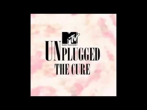 The cure Mtv Unplugged 02 Just like heaven