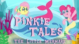Pinkie Tales: The Little Mermare