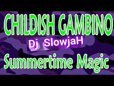 (SLOWED) Childish Gambino - Summertime Magic [BASS BOOSTED CHOPPED & SCREWED REMIX REACTION]