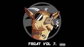 Download lagu FROATGANG - FROAT VOL. 7 [Full Album]