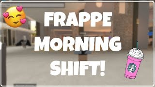 FRAPPE MORNING SHIFT! #14 | LR POV | ROBLOX