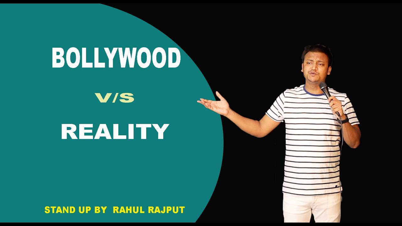 Bollywood vs Reality || stand up comedy || ft. Rahul Rajput