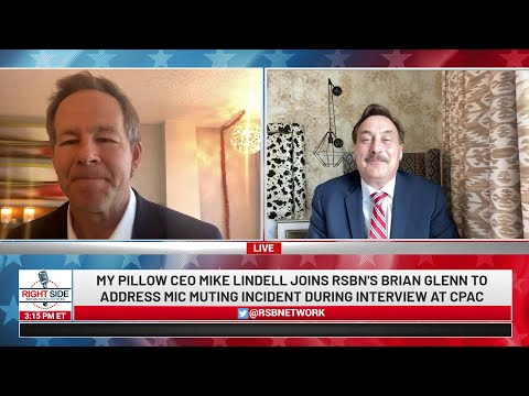 "? Interview with My Pillow CEO Mike Lindell on RSBN ""Mic Muting"" Incident at CPAC"
