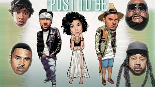 Post To Be MEGAMIX + Lyrics (ft. Chris Brown, Ty Dolla Sign, Rick Ross, Trey Songz, Dej Loaf & MORE)