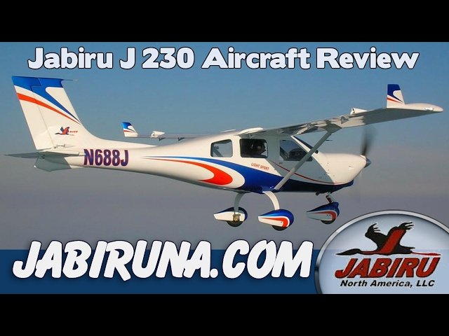 JABIRU Aircraft, Jabiru J230 Aircraft Review, Jabiru North America