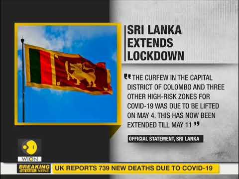 Sri Lanka Extends Lockdown Till May 11 Sri Lanka Coronavirus World News Youtube