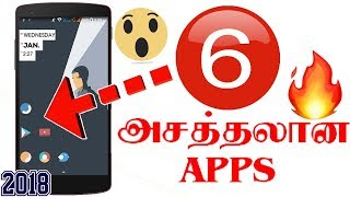 6 best Android apps of 2018 | செம ஆப்ஸ் - Tech Tips Tamil