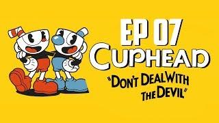 CUPHEAD | DE REPENTE SOY EL MEJOR | Episodio 7
