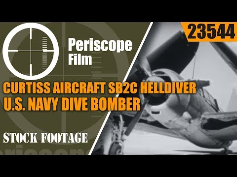 CURTISS AIRCRAFT SB2C HELLDIVER   U.S. NAVY DIVE BOMBER INTRODUCTION FILM 23544