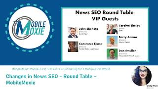 News SEO Round Table: John Shehata, Constance Ejuma, Carolyn Shelby, Barry Adams & Dan Smullen