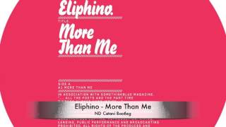 Eliphino - More than me (ND Catani Bootleg)
