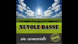 NUVOLE BASSE - Cover Band - lungo le vie dei NOMADI