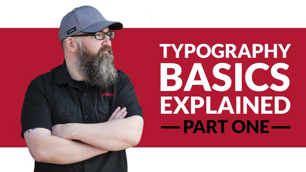 Typography Basics Explained Part 1 - Design Basics #01