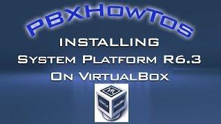 Installing Avaya System Platform R6.3 on VirtualBox