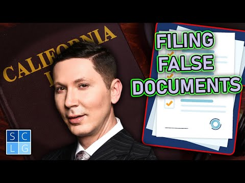 "Penal Code 115 PC - When is ""filing false documents"" a crime?"