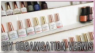 [ ASTUCE ] DIY ORGANISATION / RANGEMENT DES VERNIS