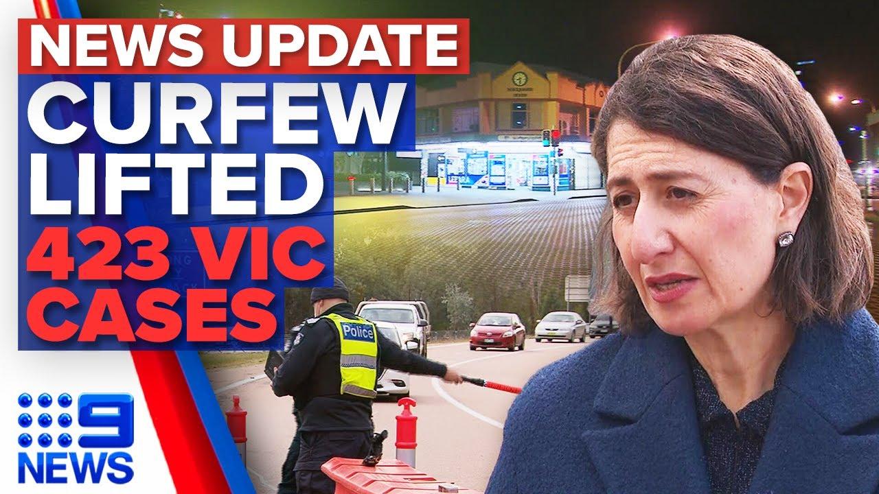 Sydney curfew lifted in hotspot LGAs Victoria records 423 COVID19 cases  9 News Australia