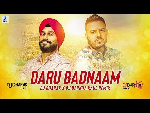 Daru Badnaam (Remix)   Kamal Kahlon   Param Singh   DJ Dharak   DJ Barkha