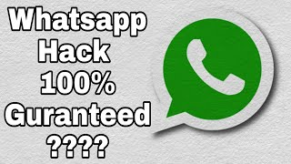 whatsapp hack 100  guranteed