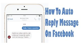 how to auto reply message on facebook fb page par auto message set kaise kare