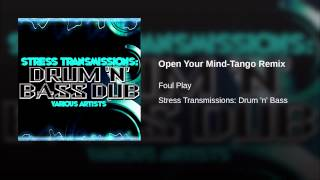 Open Your Mind-Tango Remix
