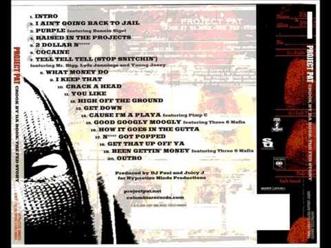 Project Pat Ft. Three 6 Mafia - Been Gettin' Money