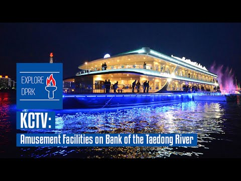 KCTV - Amusement Facilities on Bank of the Taedong River