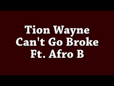 Tion Wayne Feat. Afro B - Cant Go Broke [Lyric Video]