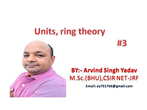 Units in a ring( definition and example), ring theory