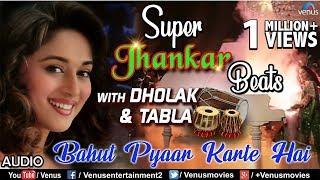 Bahut Pyaar Karte Hai - Super Jhankar Beats | Madhuri Dixit | Saajan | 90's Bollywood Superhit Songs