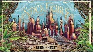 Stick Figure – Burn the Night