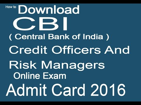 How To Download Central Bank Of India Cbi Credit Officers And Risk Managers Admit Card