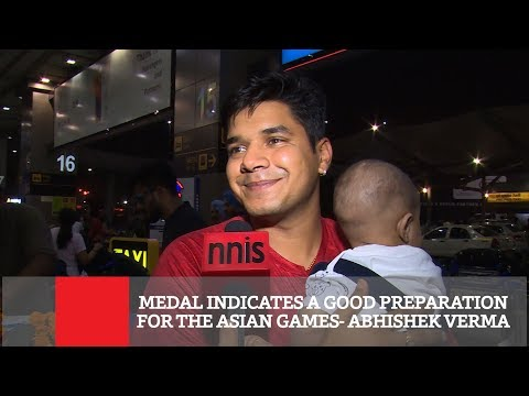 Medal Indicates A Good Preparation For The Asian Games  Abhishek Verma