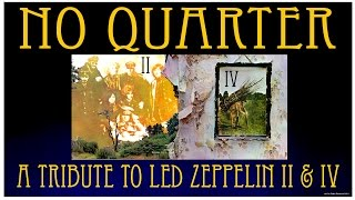 No Quarter A Led Zeppelin Tribute The Battle Of Evermore