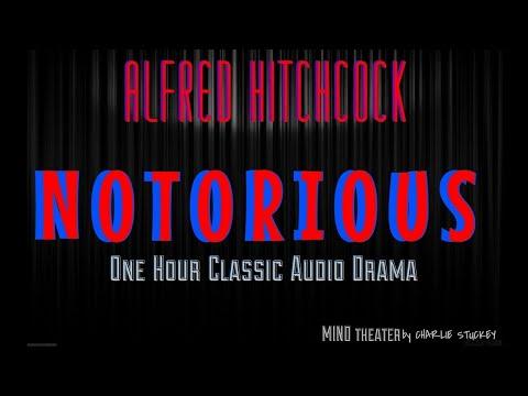 NOTORIOUS Alfred Hitchcock: One Hour Audio Drama / Classic Radio Theatre - Remastered Audio