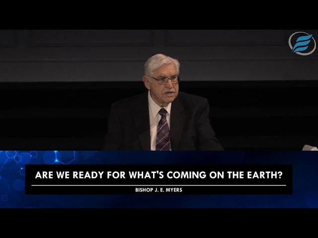07/28/2021 | Are We Ready for What's Coming on the Earth? | Bishop J. E. Myers