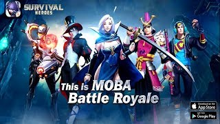 Survival Heroes : MOBA Battle Royale Android Gameplay (Android) HD