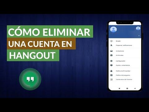 Cómo Eliminar o Dar de Baja una Cuenta de Google Hangouts