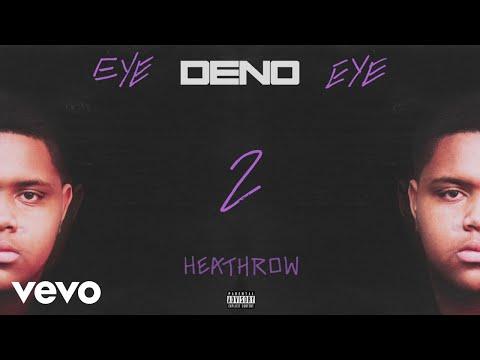 Deno - Heathrow (Audio)