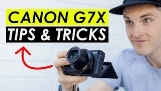 Canon G7X Mark II Tutorial -- 7 Tips and Tricks