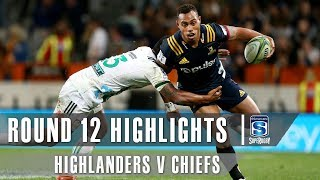 ROUND 12 HIGHLIGHTS: Highlanders v Chiefs - 2019