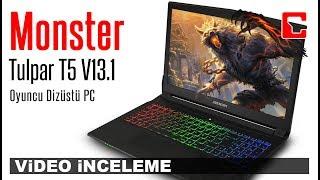 Monster Tulpar T5 V13.1 İncelemesi -  Dizüstü Bilgisayar