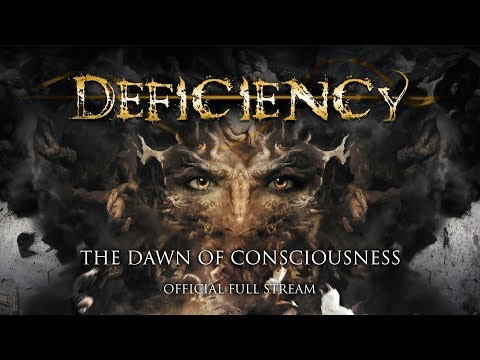 "Deficiency ""The Dawn of Consciousness"" (Official Album Stream - 2017, Apathia Records)"