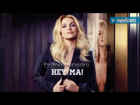 Britney Spears  Hey Ma! Ft Pitbull, J Balvin and Camila Cabello HQ AND FINISHED VERSION