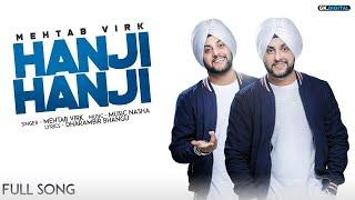 Hanji Hanji (Full Song) Mehtab Virk   Latest Punjabi Songs 2018