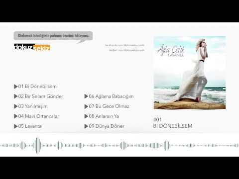 Ayla Çelik - Bi Dönebilsem (Official Audio)