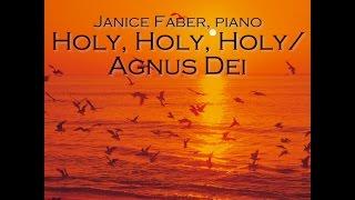 Holy, Holy, Holy / Agnus Dei Instrumental