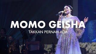 Download Lagu MOMO GEISHA ~ TAKKAN PERNAH ADA mp3